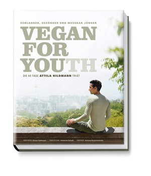 Vegan for Youth van Attila Hildmann